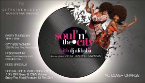 "Thursdays ""Soul 'n' The City"" @ City Side Winery"